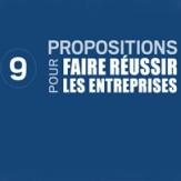 9 propositions pour faire réussir les entreprises