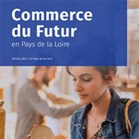 Le commerce du futur en Pays de la Loire