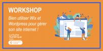 [WORKSHOP] Bien utiliser Wix & WordPress pour gérer son site Internet !